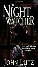 The Night Watcher by John Lutz