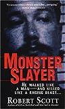 Scott, Robert: Monster Slayer