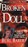 Barer, Burl: Broken Doll