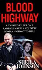 Blood Highway by Sheila Johnson
