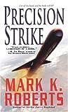 Roberts, Mark: Precision Strike