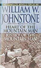 Heart of the Mountain Man [and] Justice of…
