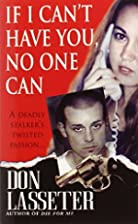 If I Can't Have You, No One Can by Don…