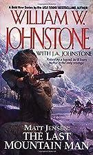 Matt Jensen: The Last Mountain Man by…