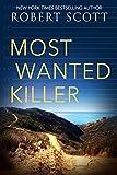 Scott, Robert: Most Wanted Killer