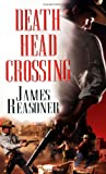 James Reasoner: Death Head Crossing