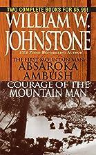 Absaroka Ambush [and] Courage of the…