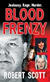 Scott, Robert: Blood Frenzy