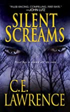 Silent Screams by C.E. Lawrence