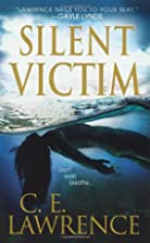 Silent Victim by C.E. Lawrence