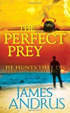 The Perfect Prey by James Andrus