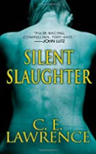 Silent Slaughter (Lee Campbell) by C.E.…