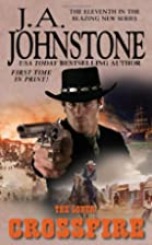 The Loner: Crossfire by J.A. Johnstone