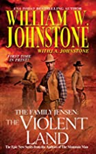 The Family Jensen: The Violent Land by…