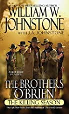 The Brothers O'Brien: The Killing Season by…