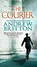 The Courier:: A Ryan Kealey Thriller by…