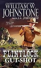 Gut-Shot (Flintlock) by William W. Johnstone