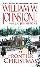A Frontier Christmas by William W. Johnstone