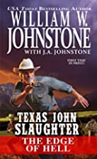 Texas John Slaughter The Edge of Hell by…