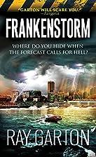 Frankenstorm by Ray Garton