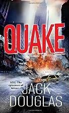Quake by Jack Douglas