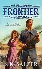 Frontier by S. K. Salzer