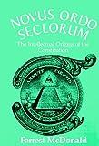 Forrest McDonald: Novus Ordo Seclorum