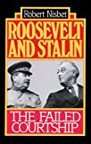 Nisbet, Robert: Roosevelt and Stalin
