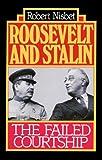 Nisbet, Robert: Roosevelt and Stalin