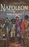 Ludwig, Emil: Napoleon: Part 1