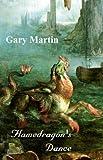 Gary Martin: Flamedragon's Dance