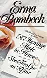 Erma Bombeck: A Marriage Made in Heaven, or, Too Tired for an Affair (Library Edition)