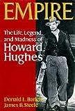 Barlett, Donald L.: Empire: The Life, Legend, and Madness of Howard Hughes, Part 2