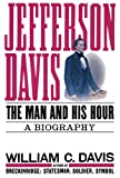 Davis, William C.: Jefferson Davis: Part 1