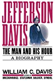 Davis, William C.: Jefferson Davis: Part 2