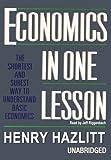 Henry Hazlitt: Economics in One Lesson: The Shortest and Surest Way to Understand Basic Economics (Library Binder)