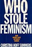 Sommers, Christina Hoff: Who Stole Feminism?