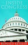 Kessler, Ronald: Inside Congress