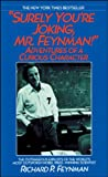 Richard Phillips Feynman: Surely You're Joking, Mr Feynman!
