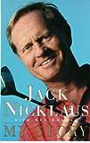 Nicklaus, Jack: Jack Nicklaus: My Story