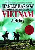 Karnow, Stanley: Vietnam: A History Part 1