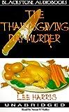 Harris, Lee: The Thanksgiving Day Murder (Christine Bennett Mysteries)