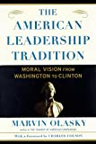 Olasky, Marvin: The American Leadership Tradition