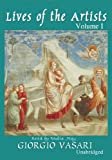 Giorgio Vasari: Lives of the Artists: Volume 1 (Library Binder)