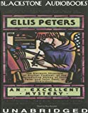 Ellis Peters: An Excellent Mystery (Brother Cadfael Mysteries, Book 11)(Library Edition)