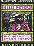 Ellis Peters: The Hermit of Eyton Forest (Brother Cadfael Mysteries, Book 14)(Library Edition)
