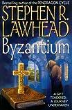Lawhead, Steve: Byzantium Part 1 of 2