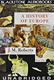 Roberts, J. M.: A History of Europe, Part 2: Library Edition