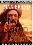 Brand, Max: Beyond the Outposts