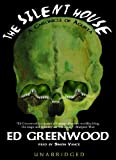 Greenwood, Ed: The Silent House
